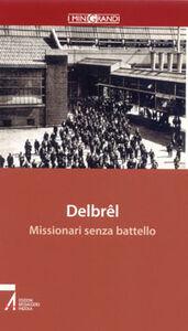 Libro Missionari senza battello. Le radici della missione Madeleine Delbrêl