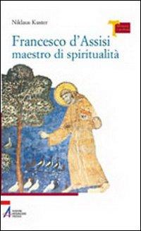 Francesco d'Assisi maestro ...