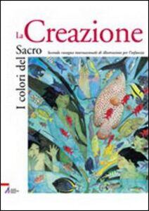 Foto Cover di I colori del sacro. La creazione. Catalogo della mostra, Libro di  edito da EMP