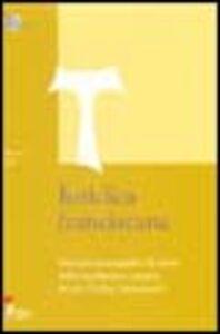 Iuridica franciscana. Percorsi monografici di storia della legislazione dei tre ordini francescani