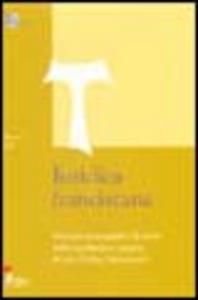 Libro Iuridica franciscana. Percorsi monografici di storia della legislazione dei tre ordini francescani Priamo Etzi