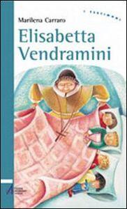 Libro Elisabetta Vendramini Marilena Carraro