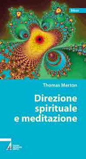 Direzione spirituale e meditazione