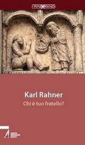 Foto Cover di Chi è tuo fratello?, Libro di Karl Rahner, edito da EMP