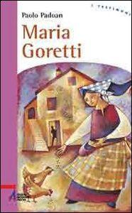 Foto Cover di Maria Goretti, Libro di Paolo Padoan, edito da EMP