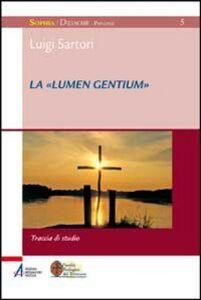 Foto Cover di La «Lumen gentium». Traccia di studio, Libro di Luigi Sartori, edito da EMP