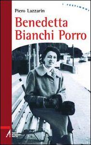 Foto Cover di Benedetta Bianchi Porro, Libro di Piero Lazzarin, edito da EMP
