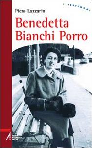 Libro Benedetta Bianchi Porro Piero Lazzarin