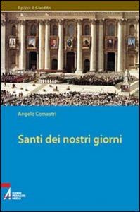 Libro Santi dei nostri giorni Angelo Comastri