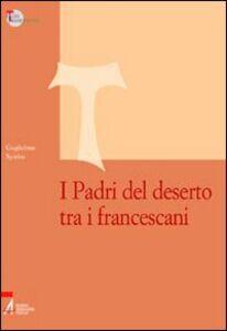 I Padri del deserto tra i francescani