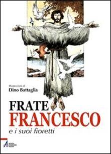 Camfeed.it Frate Francesco e i suoi fioretti Image