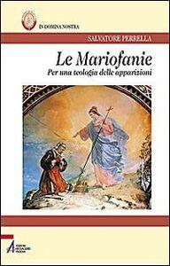 Le Mariofanie. Per una teologia delle apparizioni