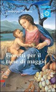 Fioretti per il mese di Maggio. Ragazzi con Maria e Gesù