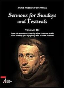 Sermons for Sundays and Festivals. Vol. 3: From the seventeenth Sunday after Pentecost to the third Sunday after Epiphany and Marian Sermons.