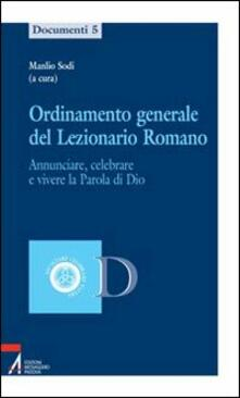 Ordinamento generale del lezionario romano. Annunciare, celebrare e vivere la parola di Dio