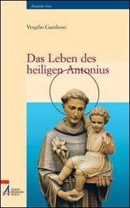 Foto Cover di Das leben des heillgen Antonius, Libro di Vergilio Gamboso, edito da EMP