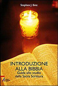 Introduzione alla Bibbia. Guida alla sacra scrittura