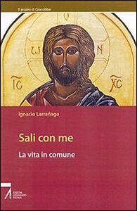 Libro Sali con me. La vita in comune Ignacio Larranaga
