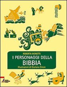 Foto Cover di I personaggi della Bibbia, Libro di Roberta Monetti, edito da EMP