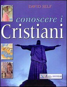 Conoscere i cristiani