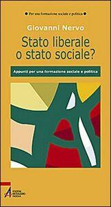 Stato liberale o stato sociale? Appunti per una formazione sociale e politica