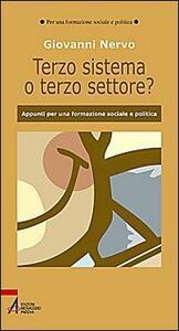 Il terzo sistema o terzo settore? Appunti per una formazione sociale e politica