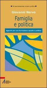 Famiglia e politica. Appunti per una formazione sociale e politica