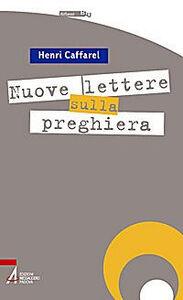 Nuove lettere sulla preghiera