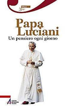 Secchiarapita.it Papa Luciani. Un pensiero ogni giorno Image