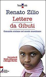 Libro Lettere da Gibuti Renato Zilio