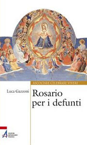 Libro Rosario per i defunti Luca Gazzoni