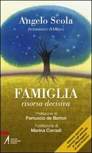 Famiglia, risorsa decisiva