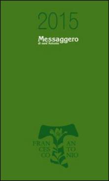 Tegliowinterrun.it Messaggero di sant'Antonio. Agenda 2015 Image