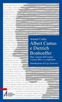 Albert Camus e Dietrich Bon...