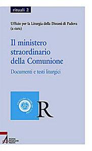 Foto Cover di Il ministero straordinario della comunione. Documenti e testi liturgici, Libro di  edito da EMP