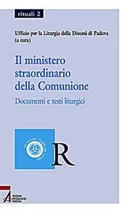Libro Il ministero straordinario della comunione. Documenti e testi liturgici