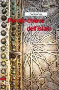 Libro Parole chiave dell'Islam Sami Aoun