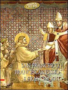 Foto Cover di San Francesco, francescanesimo e francescani, Libro di  edito da EMP