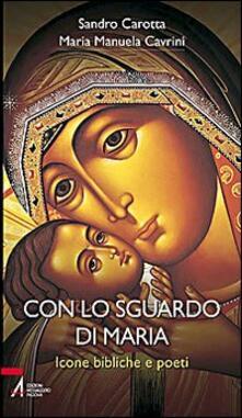 Tegliowinterrun.it Con lo sguardo di Maria. Icone bibliche e poeti Image