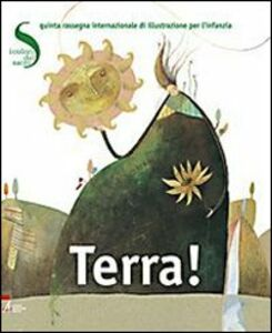 Libro Terra! I colori del sacro. 5° rassegna internazionale di illustrazione per l'infanzia. Ediz. italiana e inglese