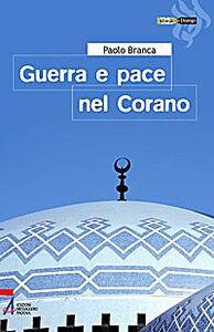 Foto Cover di Guerra e pace nel Corano, Libro di Paolo Branca, edito da EMP