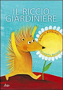 Winniearcher.com Il riccio giardiniere. Ediz. illustrata Image