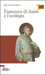 Francesco di Assisi e l'ecologia