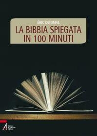 La Bibbia spiegata in 100 minuti
