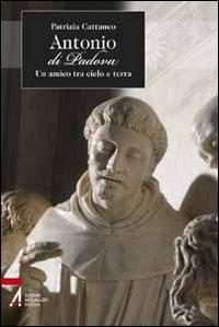 Antonio di Padova. Un amico...