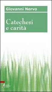 Libro Catechesi e carità Giovanni Nervo