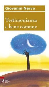 Testimonianza e bene comune