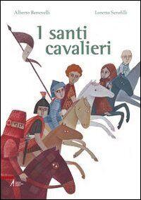 I santi cavalieri