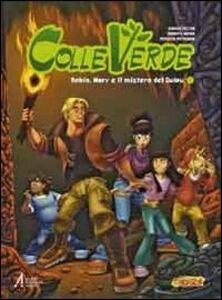 Foto Cover di Colleverde. Robin, Mary e il mistero del Quipu, Libro di  edito da EMP