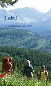 Libro I salmi. Una preghiera giovane Giuseppe Militello